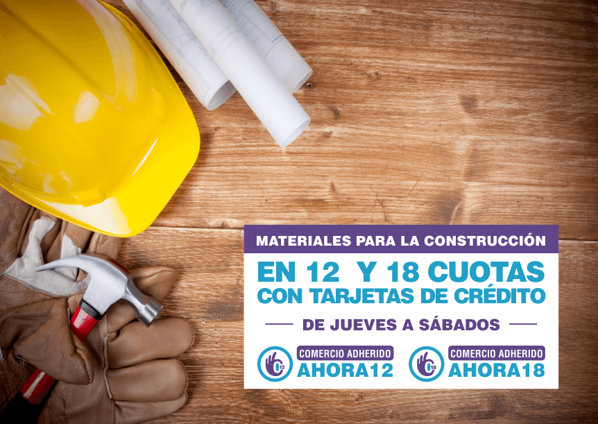 Materiales para la construccion Ahora 12 | Ahora 18